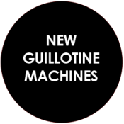 New Guilotines