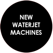 New Waterjet Cutters