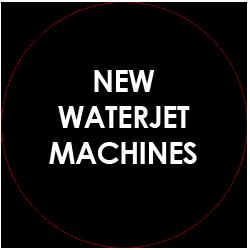 New Waterjet Cutters