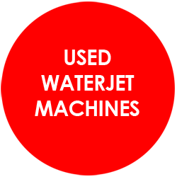 Used Waterjet Cutters