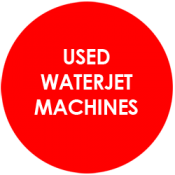 Used Waterjet Cutting Machines